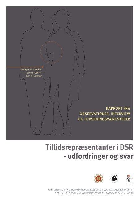 Tillidsrepræsentanter i DSR – udfordringer og svar - Dansk ...