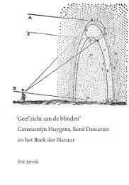 Constantijn Huygens, René Descartes en het Boek der Natuur - DWC