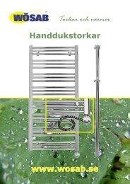 Torkar och värmer Handdukstorkar www.wosab.se