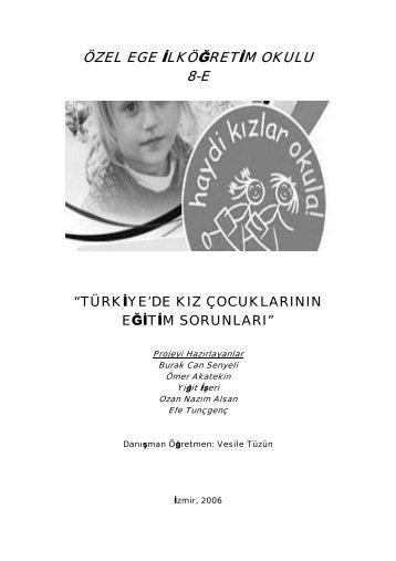 Türkiye'de Kız Çocuklarının Eğitim Sorunları - Özel Ege Lisesi