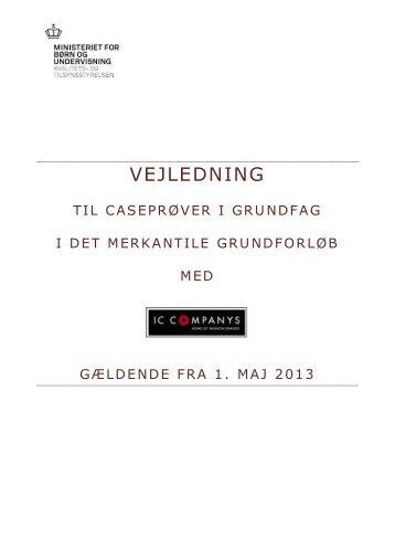 Vejledning til caseprøver gældende fra 1. maj 2013