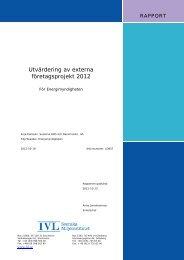 Utvärdering av externa företagsprojekt 2012 - Energimyndigheten