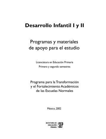Desarrollo Infantil I - Escuela Normal del Estado