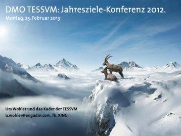 Jahresziele-Konferenz vom 25. Februar 2013 (PDF, 12.1 - Engadin