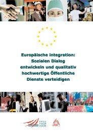 Europäische integration: Sozialen Dialog entwickeln und ... - EPSU