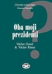 Oba moji prezidenti - Václav Havel a Václav Klaus - eReading