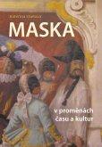 Maska v proměnách času a kultur - eReading - Page 3