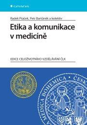 Etika a komunikace v medicíně - eReading