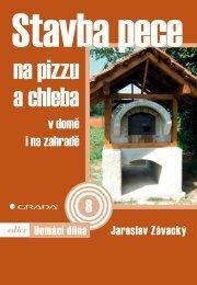 Stavba pece na pizzu a chleba v domě i na zahradě - eReading
