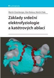 Základy srdeční elektrofyziologie a katétrových ablací - eReading