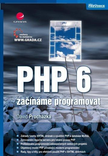 PHP 6 začínáme programovat - eReading