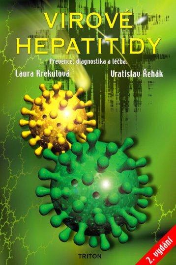Virové hepatitidy - Prevence, diagnostika a léčba - eReading
