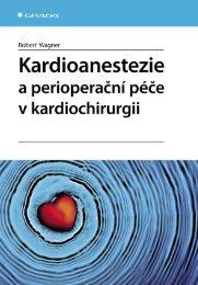 Kardioanestezie a perioperační péče v kardiochirurgii - eReading