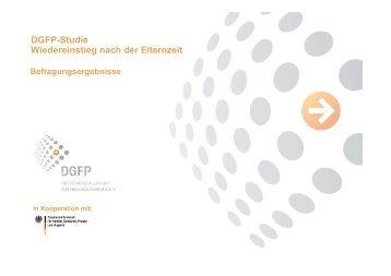 DGFP-Studie Wiedereinstieg nach der Elternzeit - Erfolgsfaktor Familie