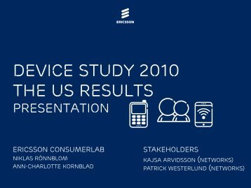 Device Study 2010 the US Results - Ericsson