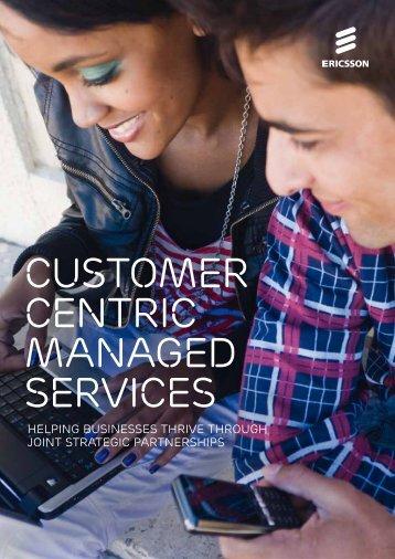 Customer centric managed services - Ericsson