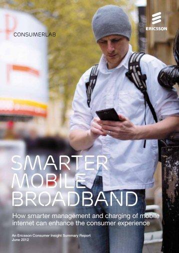 ConsumerLab report. Smarter mobile broadband - Ericsson