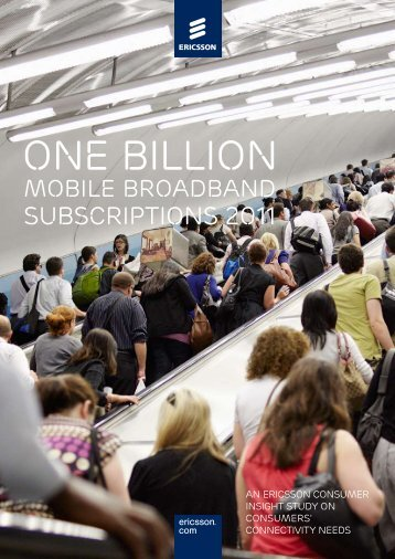 ONE BILLION MOBILE BROAdBANd SUBSCRIpTIONS ... - Ericsson