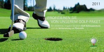 PrOfiTieren sie VOn unsereM GOLf-PaKeT 2011 - Golfclub Erlen