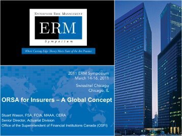 ORSA for Insurers - A Global Concept - ERM Symposium