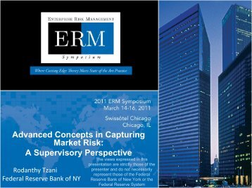 Advanced Concerts in Capturing Market Risk: A ... - ERM Symposium
