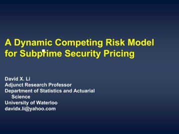 A Dynamic Competing Risk Model for Subprime ... - ERM Symposium