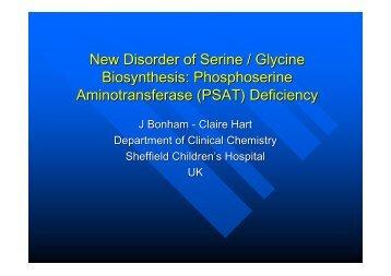 New Disorder of Serine / Glycine Biosynthesis ... - ERNDIM