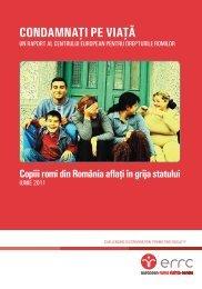 CONDAMNAŢI PE VIAŢă - European Roma Rights Centre