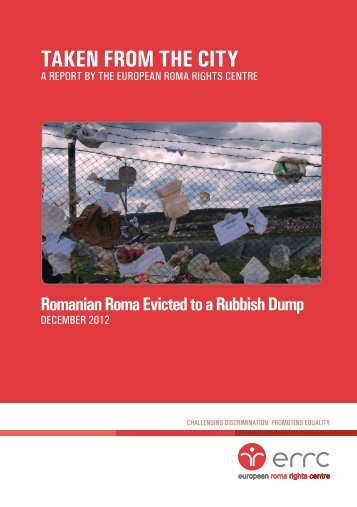 TAKEN FROM THE CITY - European Roma Rights Centre