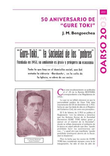 """50 ANIVERSARIO DE """"GURE TOKI"""" J. M. Bengoechea - Errenteria"""