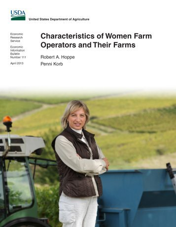 Characteristics of Women Farm Operators and Their Farms