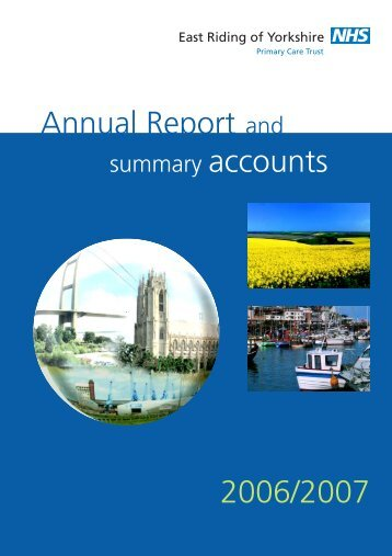 Annual Report 2006 - East Riding of Yorkshire Primary Care Trust