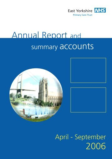 Annual Report and 2006 - East Riding of Yorkshire Primary Care Trust