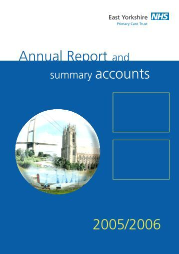 Annual Report and Summary Account 2005-2006 East Yorkshire PCT