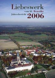 Jahresbericht 2006 - Erzabtei St. Ottilien