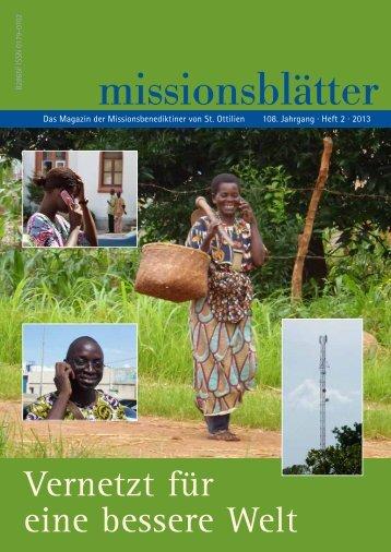 2013/2: Vernetzt für eine bessere Welt - Erzabtei St. Ottilien