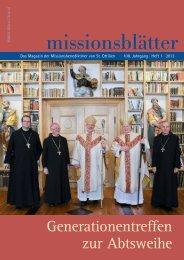 2013/1: Generationen-treffen zur Abtsweihe - Erzabtei St. Ottilien