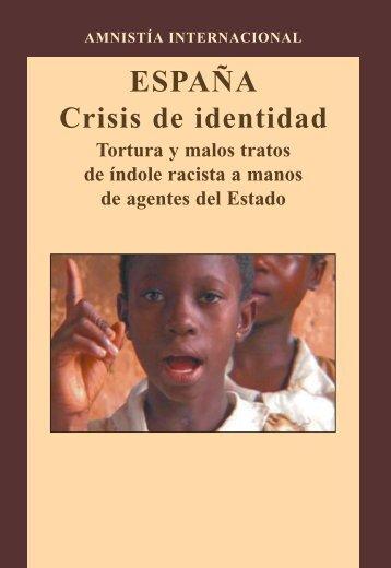 España. Crisis de identidad: tortura y malos tratos de índole racista ...