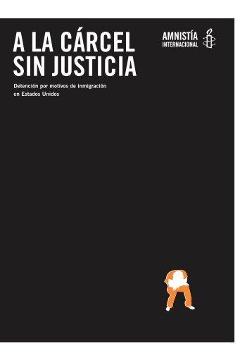 a la cárcel sin justicia - Amnistía Internacional España - Amnesty ...