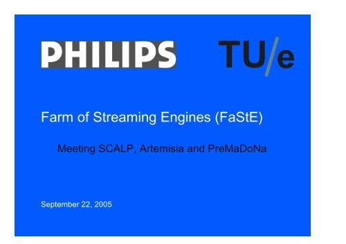 Farm of Streaming Engines (FaStE)