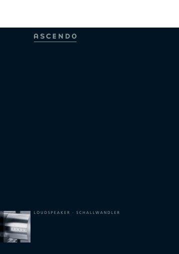 LOUDSPEAKER · SCHALLWANDLER - Ascendo