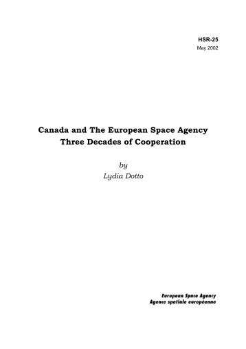 Canada and The European Space Agency Three Decades of ... - ESA