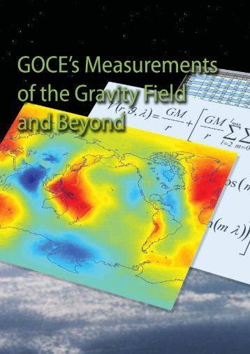 GOCE's Measurements of the Gravity Field and Beyond - ESA