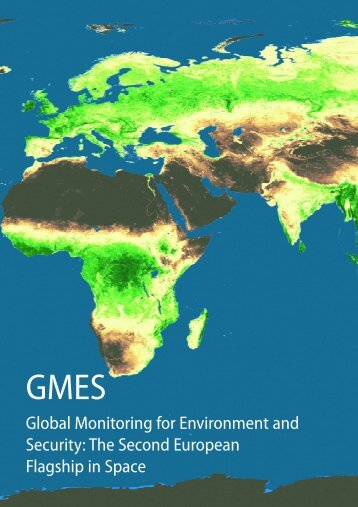 Global Monitoring for Environment and Security: The Second ...
