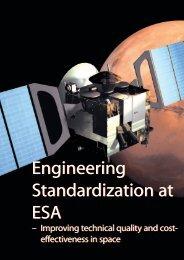 Engineering Standardization at ESA Engineering Standardization at