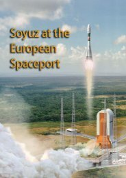 In the spring of 2009, a Russian Soyuz - ESA