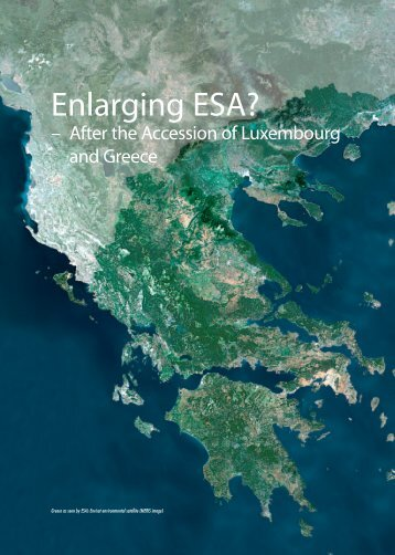 Enlarging ESA? - After the Accession of Luxembourg and