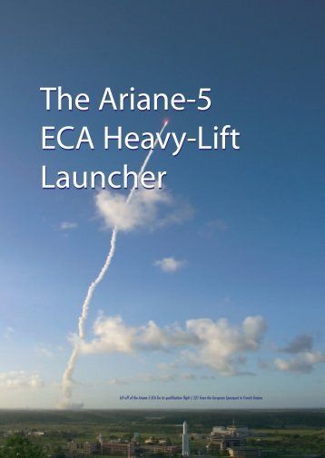 The Ariane-5 ECA Heavy-Lift Launcher - ESA
