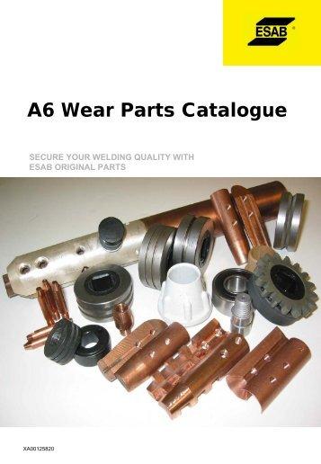 A6 Wear Parts Catalogue - ESAB