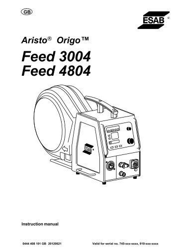 Aristo, Origo Feed 3004, 4804 - ESAB